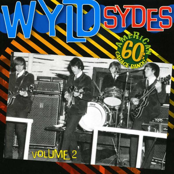 Vol.2, Wyld Sydes - American 60s Garage