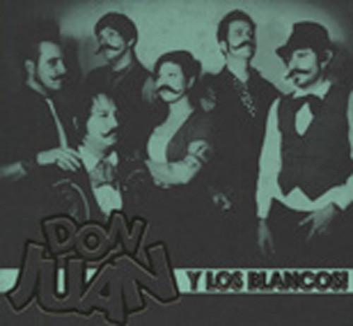 Don Juan & Los Blancos (2010)