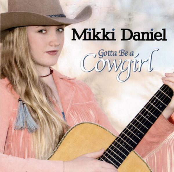 Gotta Be A Cowgirl