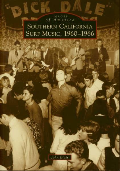 Southern California Surf Music, 1960-1966 (Images Of America) - John Blair (PB)