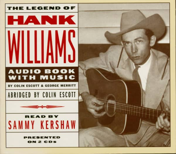 The Legend Of Hank Williams - Audio Book with Music (2-CD)