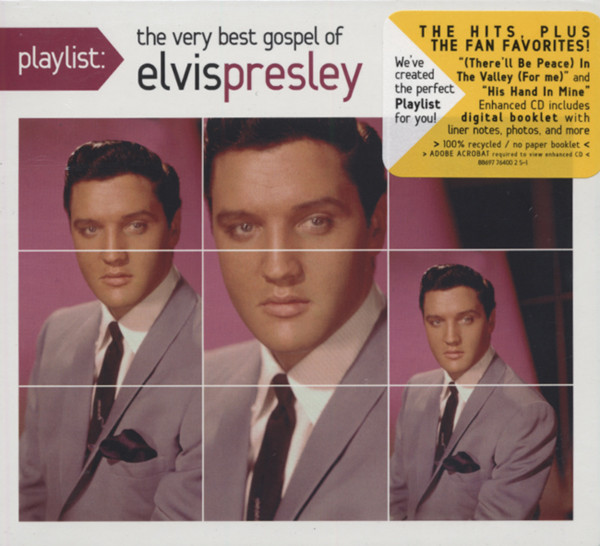 Playlist: The Very Best Gospel Of Elvis Presl