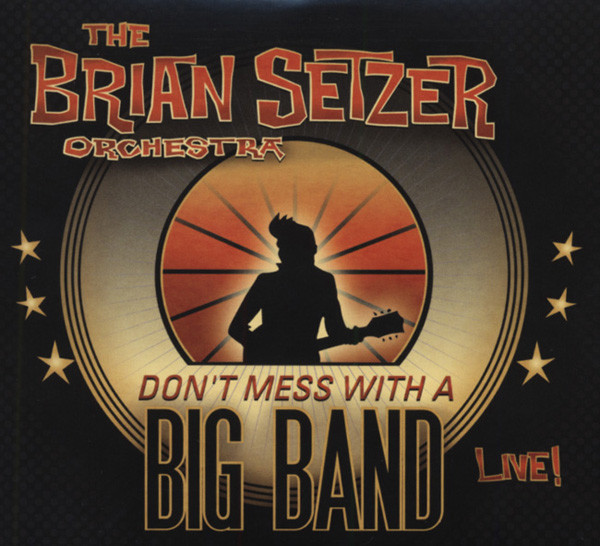 Don't Mess With A Big Band - Live! (2-CD)