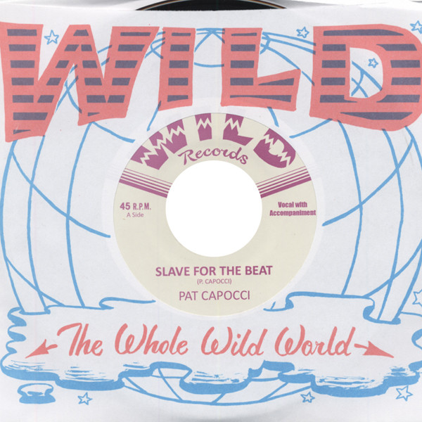 Slave For The Beat b-w Delinquent Beat 7inch, 45rpm