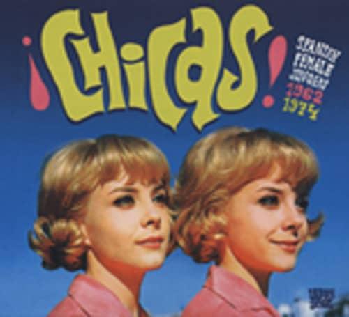 Chicas - Spanish Female Singers 1962-74