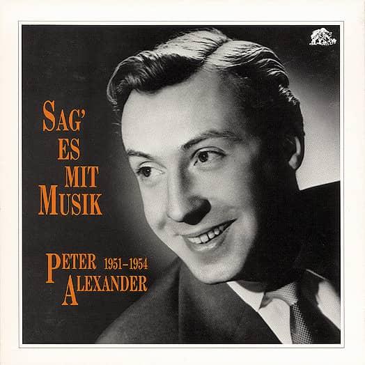 Sag' es mit Musik- Peter Alexander - 1951-1954 (4-CD)