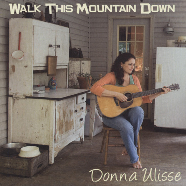 Walk This Mountain Down (2009)