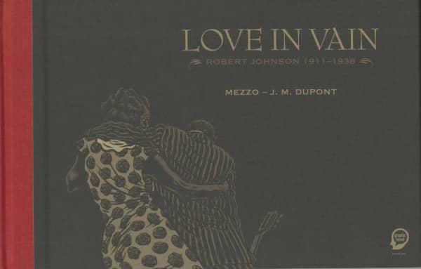 Love in Vain – Robert Johnson 1911-1938 (Graphic Novel)