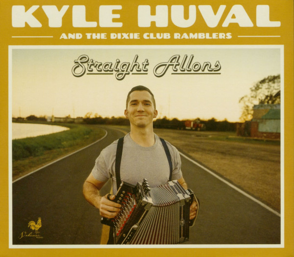Kyle Huval And The Dixie Club Ramblers - Straight Allons (CD)