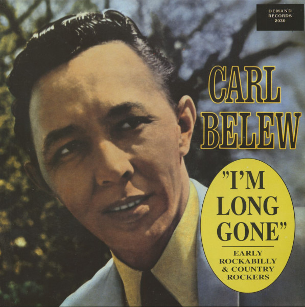 I'm Long Gone - Early Rockabilly & Country Rockers (LP)