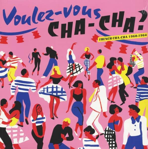 Voulez-Vous Cha-Cha? French Cha-Cha 1960-1964 (LP)